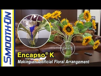 How To Make an Artificial Floral Arrangement Using Encapso® K Clear Silicone Rubber