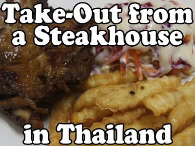 Take-Out Food from a Steakhouse in Thailand. How to Eat Cheap in Thailand Vlog