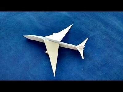 How to make a paper airplane that can fly - Wonderful paper origami tutorial