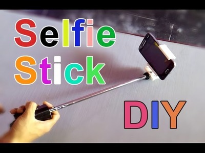 How to make a selfie stick for smartphone easy way