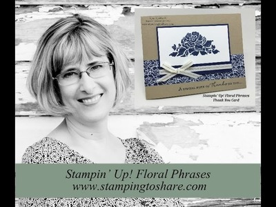 How To Make a Stampin' Up! Floral Phrases Thank You Card