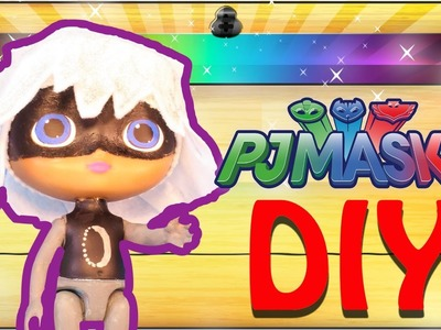 PJ MASKS DIY Luna Girl Dolls Toys: Make your own PJ Masks LUNA GIRL DOLL