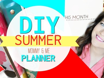 DIY Summer Planner! | Tay from Millennial Moms