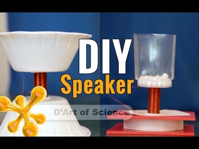 How Speakers work, make sound & How to make Speakers DIY - dartofscience