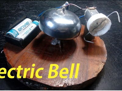How To Make Electric Bell At Home Diy Easy Way