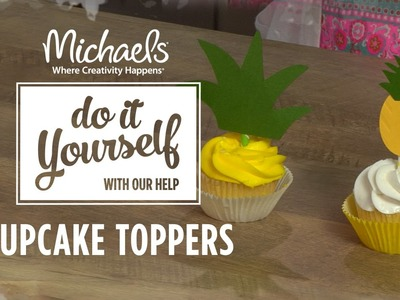 Pineapple Decor: Cupcake Toppers | DIY Summer Party | Michaels