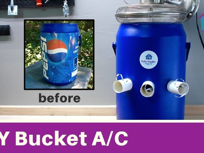 DIY Bucket A.C