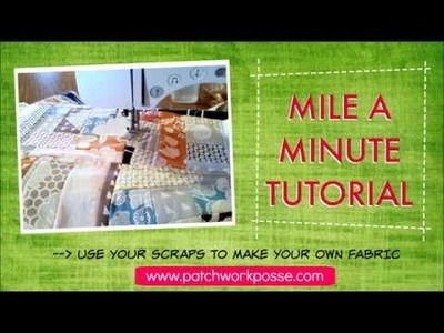 How to Sew a Mile a Minute