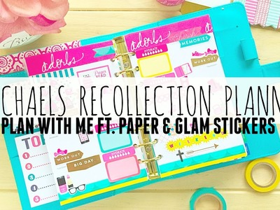 Michaels Recollection Planner Plan With Me Ft: Paper & Glam Stickers!