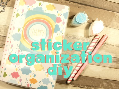 DIY Cheap and Easy Sticker Organization - Pimp my Planner  ♥