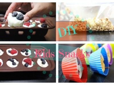 DIY SNACKS FOR KIDS