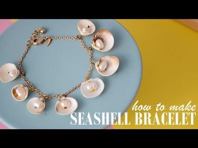 DIY : SEASHELL BRACELET
