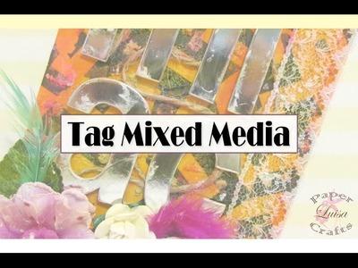 Etiqueta con la Técnica de Mixed Media | Luisa PaperCrafts