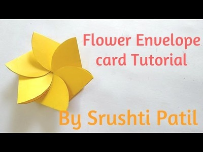 Flower envelope card Tutorial by Srushti patil