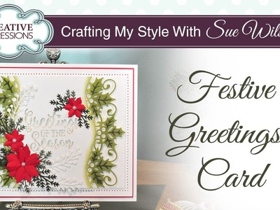 Traditional Christmas Card with Holly | Crafting My Style with Sue Wilson