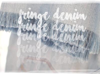 DIY FRINGE DENIM