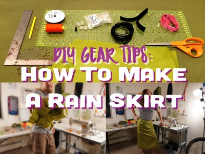 How To Make A Rainskirt (Step By Step) - DIY Gear Tips