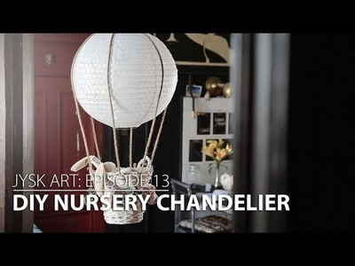 JYSKart Episode 13: DIY Nursery Chandelier