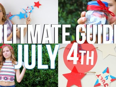 The Ultimate Guide for July 4th! DIY's, Treats, & Outfits!