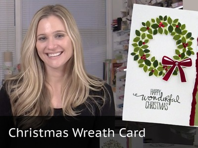 Christmas Card Video - Featuring Stampin Up Wondrous Wreath
