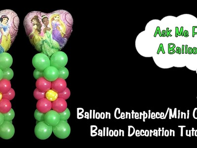 Balloon Centerpiece or Mini Column No Stand - Balloon Decoration Tutorial