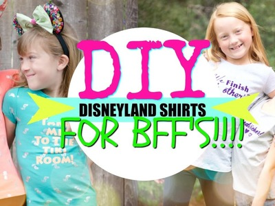 DIY Disneyland shirts for BFF's or Sisters! (CRICUT TUTORIAL)