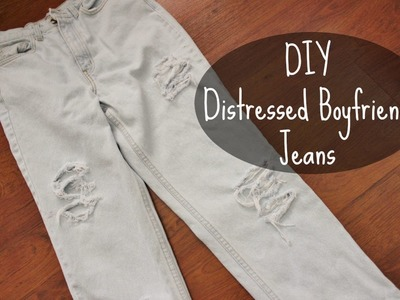 DIY Distressed Boyfriend Jeans - KinaaSmallss