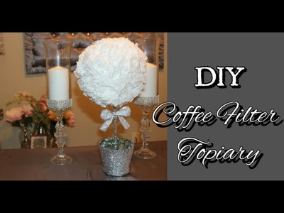 {DIY} Dollar Tree Coffee Filter Topiary | Under $10 | Wedding Centerpiece| Kissing Ball