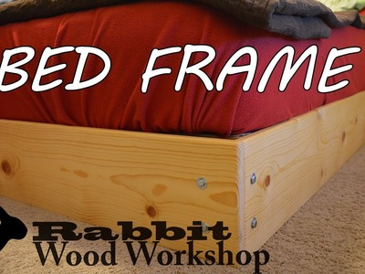 Easy to build Bed Frame