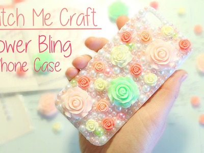 Flower Bling Phone Case│Watch Me Craft
