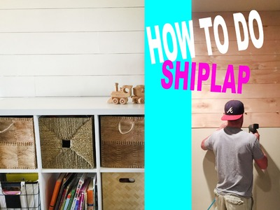 HOW TO DO A DIY SHIPLAP WALL