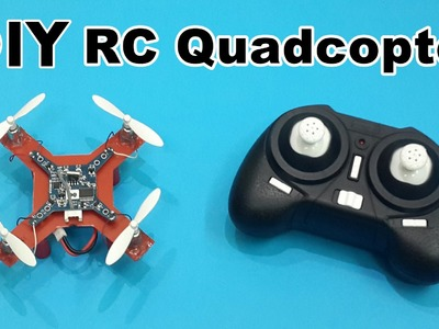 How to Make a Mini RC Quadcopter at Home - DIY Tutorials