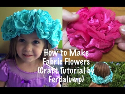 How to Make Fabric Flowers ( Craft Tutorial by Ferdalump )