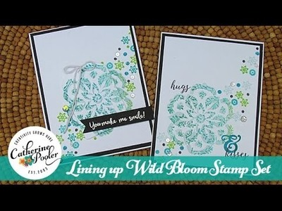Lining up the Wild Bloom Stamp Set and Heat Embossing
