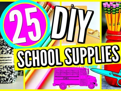 25 DIY SCHOOL SUPPLIES! Projects & Crafts! Back To School 2016-2017