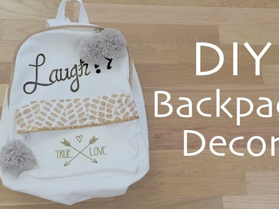 Backpack Decor DIY - Back to school tutorial