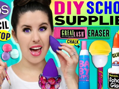 DIY Beauty School Supplies: EOS Pencil, Beauty Blender Eraser, Nail Polish Glue, Baby Lips Chalk!
