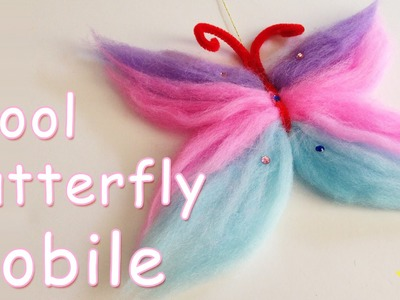 DIY CRAFTS - Wool Butterfly Mobile - Ana | DIY Crafts