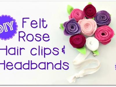 DIY FELT ROSE HAIR CLIPS & HEADBANDS!  SO PRETTY!
