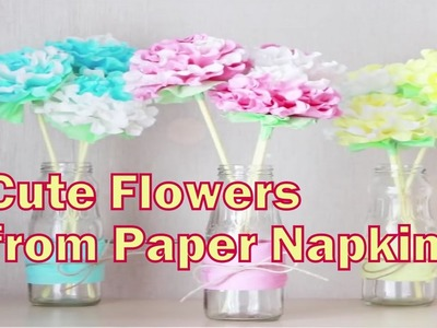 DIY Flowers from paper napkins 5 Minute Crafts