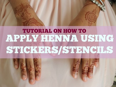 DIY Henna Tutorial: How to Apply Henna using stickers.stencils | The Sewist