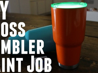 DIY - HOW TO MAKE PAINT YOUR STAINLESS STEEL YETI REC PRO OZARK TRAIL TUMBLER