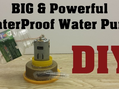 DIY: How to make Powerful WaterProof Water Pump : 1080p HD