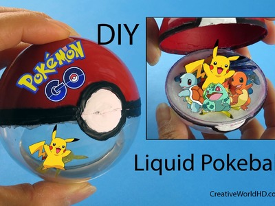 DIY: Liquid Pokeball Openable with Pokemon Inside Pokemon Go.How to Tutorial by Creative World