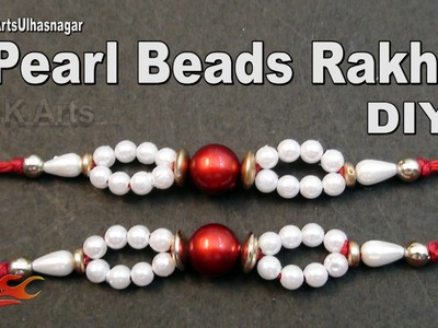 DIY  Pearl Beads Rakhi. Bracelete | How to make | JK Arts 1006