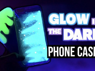 DIY PHONE CASES! Glow In The Dark Phone Cases!