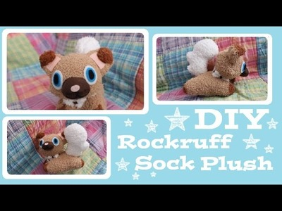 ❤ DIY Rockruff Sock Plush! How to make your own adorable Pokemon plushie! ❤