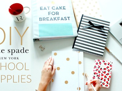 DIY SCHOOL SUPPLIES! KATE SPADE INSPIRED