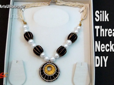 DIY Silk thread jewellery Necklace | How to make | JK Arts 1010