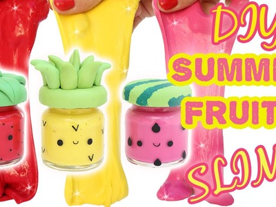 DIY Summer Fruits Slime - with cute containers!